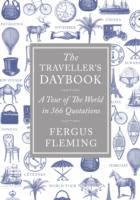 The Traveller&#039;s Daybook : A Tour of the World in 366 Quotations (2ND)