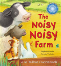 Noisy Noisy Farm (Very Noisy Picture Books) -- Novelty book