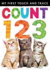 My First Touch and Trace: Count 123 (My First Touch and Trace) -- Novelty book