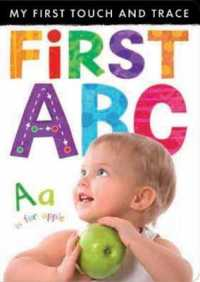 My First Touch and Trace: First Abc (My First Touch and Trace) -- Novelty book