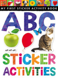 Abc Sticker Activities (My First Sticker Activity Book) -- Novelty book