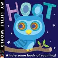 Hoot : A hole-some book of counting (My Little World) -- Novelty book