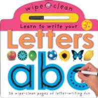 Learn to Write Your Letters (Wipe Clean Write and Learn) -- Board book