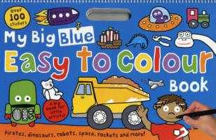 My Big Blue Easy to Colour Book (My Big Easy to Colour Books) -- Paperback