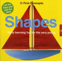 Shapes (First concepts) -- Board book