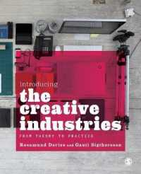Introducing the Creative Industries : From Theory to Practice