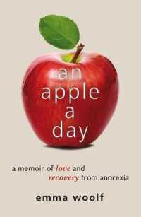 Apple a Day : A Memoir of Love and Recovery from Anorexia -- Paperback