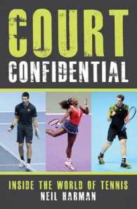 Court Confidential : Inside the World of Tennis -- Hardback