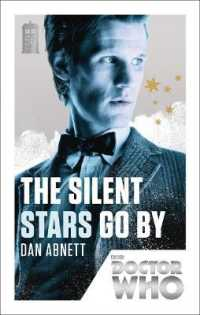 The Silent Stars Go by (Doctor Who) (Reprint)