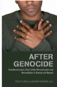 After Genocide : Transitional Justice, Post-conflict Reconstruction and Reconciliation in Rwanda -- Paperback