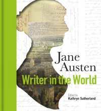 Jane Austen : Writer in the World