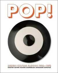 Pop! : Design, Culture, Fashion 1956-1976
