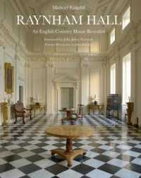 Raynham Hall : An English Country House Revealed