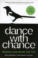 Dance with Chance : Making Luck Work for You -- Paperback