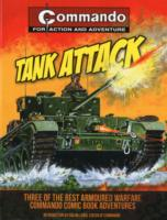 Tank Attack : Three of the Best Armoured Warfare Commando Comic Book Adventures (Commando)