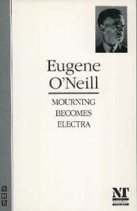 Mourning Becomes Electra -- Paperback (New ed)