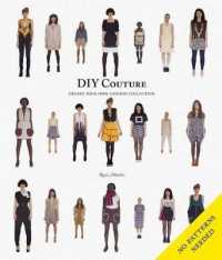 DIY Couture : Create Your Own Fashion Collection