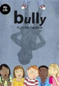 Bully : A Lift-the-flap Book with 'bully' Diary -- Hardback (2 Rev ed)