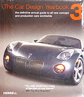 The Car Design Yearbook 3 The Definitive Annual Guide to All New Concept and Production Cars Worldwide