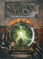 Steam Punk Tarot : Wisdom from the Gods of the Machine -- Paperback