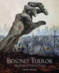 Beyond Terror : The Films of Lucio Fulci (2 REV EXP)