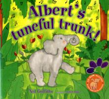 Albert's Tuneful Trunk! -- Mixed media product