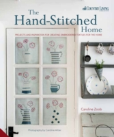 Handstitched Home : Projects and Inspiration for Creating Embroidered Textiles for the Home -- Hardback