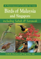 Naturalist's Guide to the Butterflies of Peninsular Malaysia, Singapore and Thailand -- Paperback