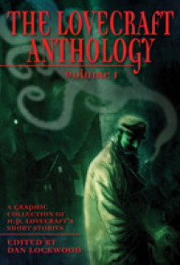 Lovecraft Anthology : A Graphic Collection of H.P. Lovecraft's Short Stories (Eye Classics) -- Paperback