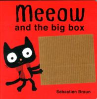 Meeow and the Big Box -- Board book