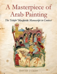 "Masterpiece of Arab Painting : The ""schefer"" Maqamat Manuscript in Context -- Hardback"