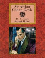 The Complete Sherlock Holmes (Collector's Library)