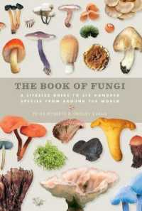 Book of Fungi : A Life-size Guide to Six Hundred Species from around the World -- Hardback