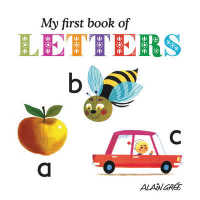 My First Book of Letters (My First Book of) -- Board book