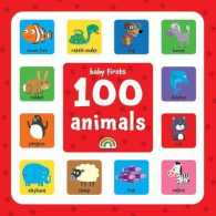 Baby Firsts - 100 Animals (Baby Firsts) -- Hardback