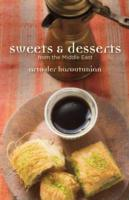 Sweets & Desserts from the Middle East -- Hardback