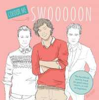 Swoon : The Heartthrob Activity Book for Good Colour-inners, as Well as Beginners -- Paperback
