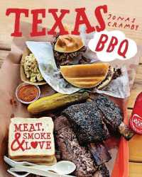 Texas Bbq : Meat, smoke & love -- Hardback