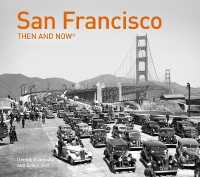 San Francisco Then and Now (Then and Now)