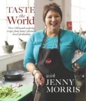 Taste the World with Jenny Morris -- Paperback