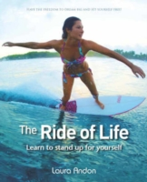 Ride of Life : Learn to Stand Up for Yourself -- Paperback