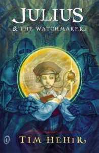 Julius & the Watchmaker (New)