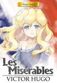 Manga Classics : Les Miserables (Manga Classics)