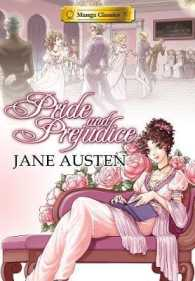 Pride and Prejudice (Manga Classics)