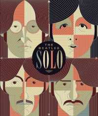 The Beatles Solo (4-Volume Set) : The Illustrated Chronicles of John, Paul, George, and Ringo after the Beatles
