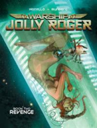 Warship Jolly Roger 2 : Revenge (Warship Jolly Roger)