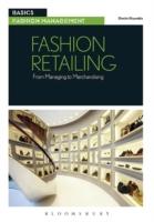 Fashion Retailing : From Managing to Merchandising (Basics Fashion Management)