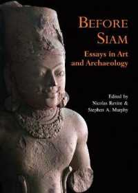 Before Siam : Essays in Art and Archaeology