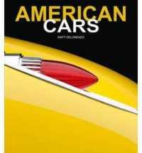 Legendary American Cars -- Hardback
