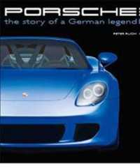 Porsche : the Ssory of a German legend